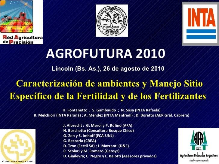 Caracterización de ambientes y Manejo Sitio Específico de la Fertilidad y de los Fertilizantes