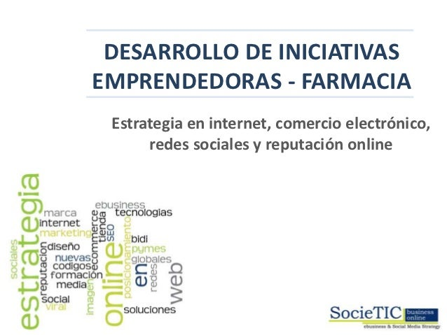 INICIATIVAS EMPRENDEDORAS - SECTOR FARMACIA            DESARROLLO DE INICIATIVAS           EMPRENDEDORAS - FARMACIA       ...