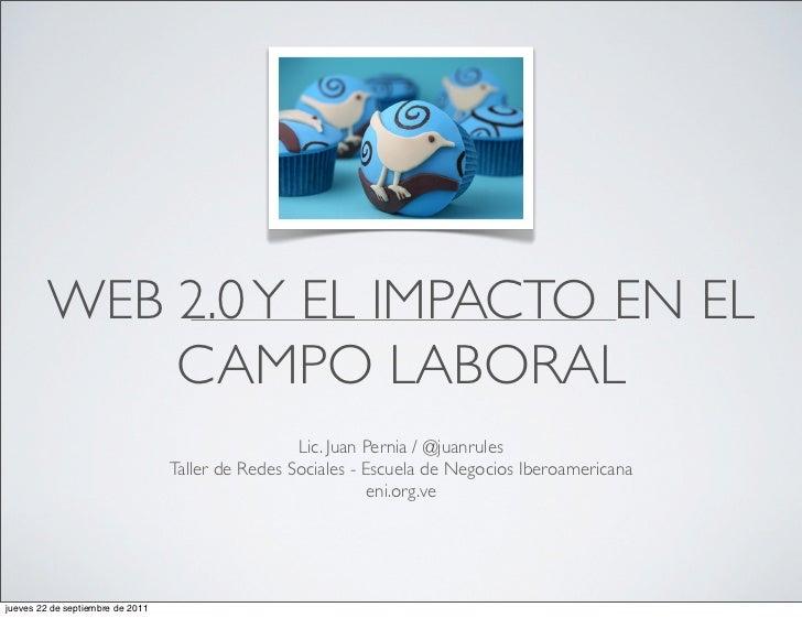 REDES SOCIALES - WEB 2.0                                                   Lic. Juan Pernia / @juanrules                  ...