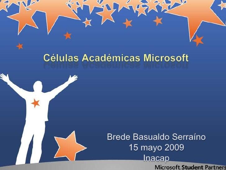 • Introducción a las .Net Cells     • Cómo se conforman?     • Temas a Investigar     • Cómo armar una Célula Académica   ...