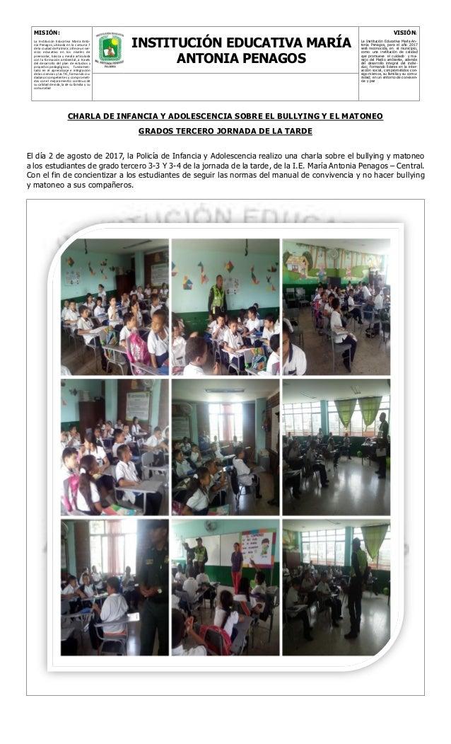 MISIÓN: La Institución Educativa María Anto- nia Penagos, ubicada en la comuna 7 de la ciudad de Palmira, ofrece un ser- v...