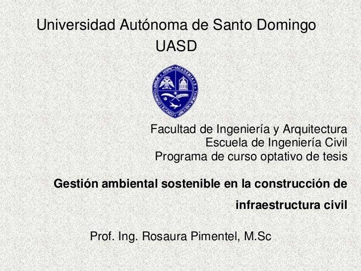 Universidad Autónoma de Santo Domingo                 UASD                   Facultad de Ingeniería y Arquitectura        ...