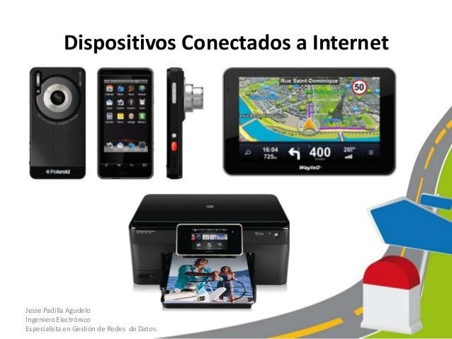 Qué deseamos conectar a Internet?• Vehículos.• Lugares.• Sistemas de Señalización Vial.• Alumbrado Publico.• Aspersores.• ...
