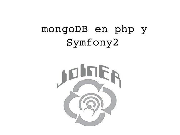 mongoDBenphpy    Symfony2