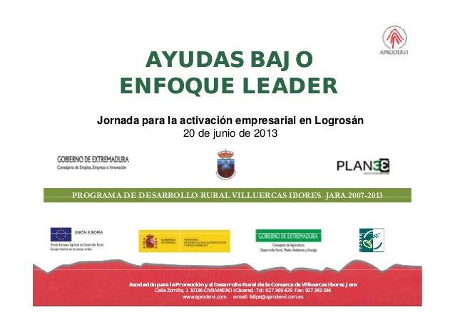 AYUDAS BAJOAYUDAS BAJOENFOQUE LEADERENFOQUE LEADERENFOQUE LEADERENFOQUE LEADERJornada para la activación empresarial en Lo...