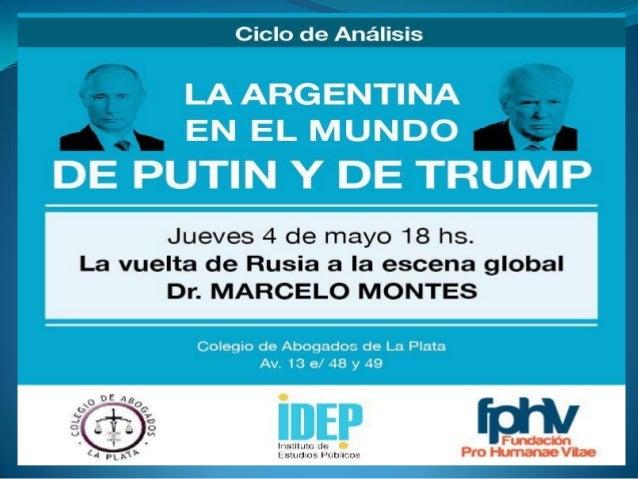 Dr. Marcelo Montes  Dr. en Relaciones Internacionales (UNR).  Mgter. en Relaciones Internacionales (UNC).  Lic. En Cien...