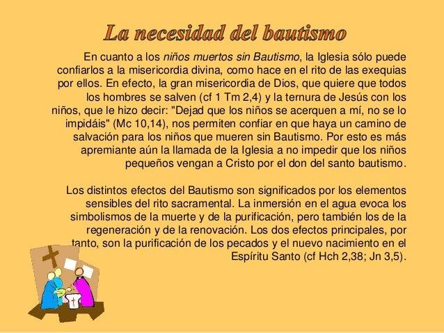 Por el Bautismo, todos los pecados son perdonados, el pecadooriginal y todos los pecados personales así como todas laspena...