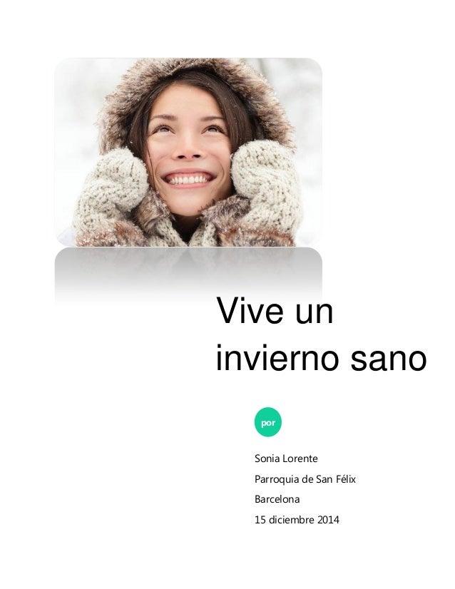 Vive un invierno sano por Sonia Lorente Parroquia de San Félix Barcelona 15 diciembre 2014
