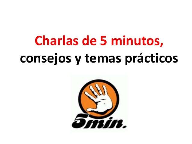 Charlas De 5 Minutos