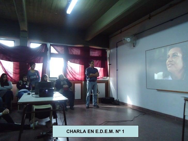 CHARLA EN E.D.E.M. Nº 1