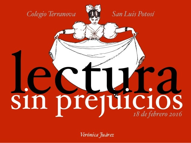 lectura Verónica Juárez Colegio Terranova San Luis Potosí sin prejuicios18 de febrero 2016