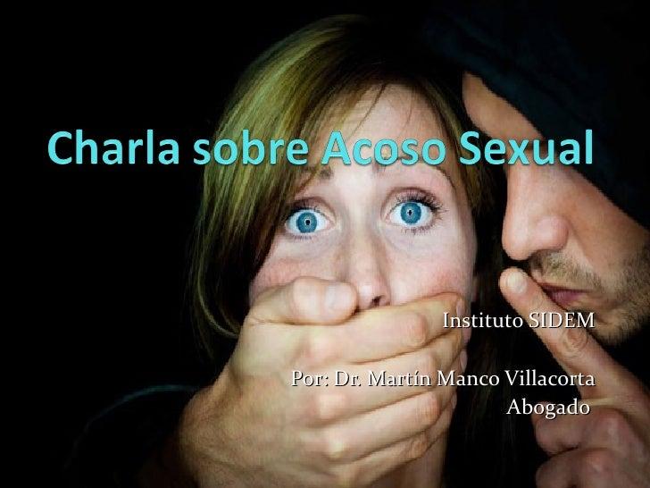 Instituto SIDEMPor: Dr. Martín Manco Villacorta                      Abogado