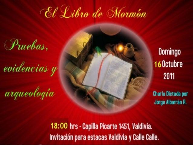 Bienvenidos Esta no es una presentación oficial de La Iglesia de Jesucristo de los Santos de los Últimos Diás.