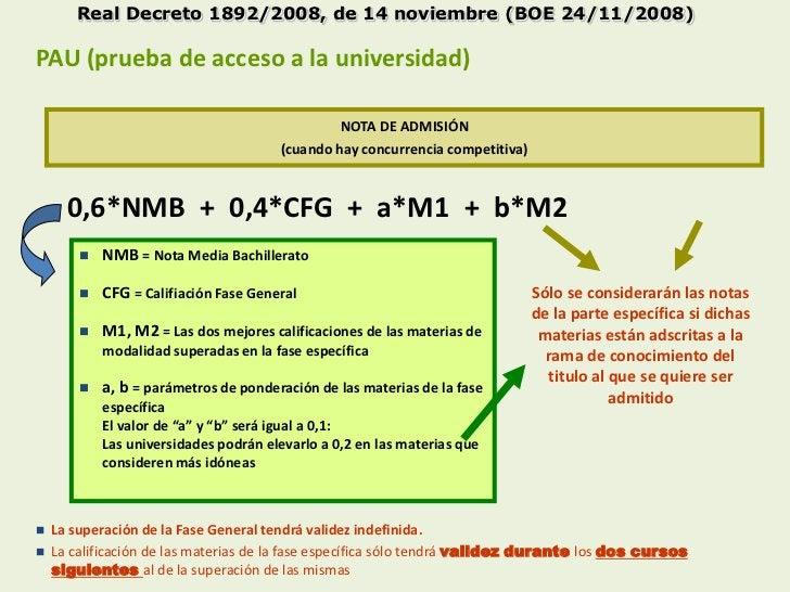 Real Decreto 1892/2008, de 14 noviembre (BOE 24/11/2008)PAU (prueba de acceso a la universidad)                           ...