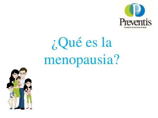 Charlas Para Pacientes: MENOPAUSIA Slide 2