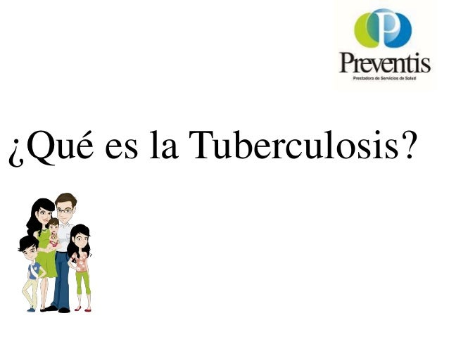 Charlas Para Pacientes: Tuberculosis Slide 2