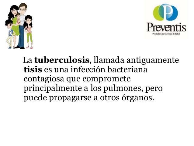Charlas Para Pacientes: Tuberculosis Slide 3