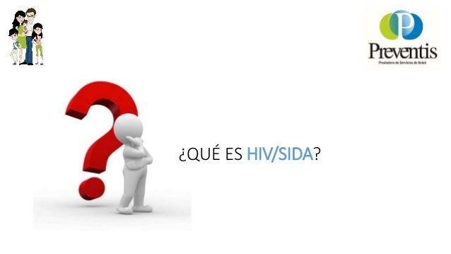 Charlas preventis. Virus Inmunodefienciencia Humana Slide 2