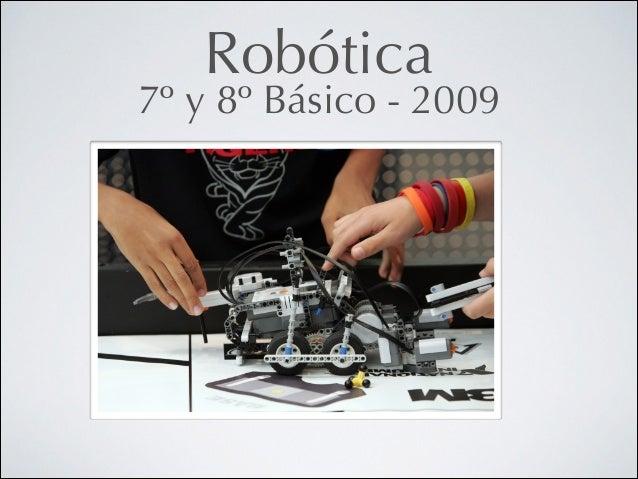 Robótica  7º y 8º Básico - 2009