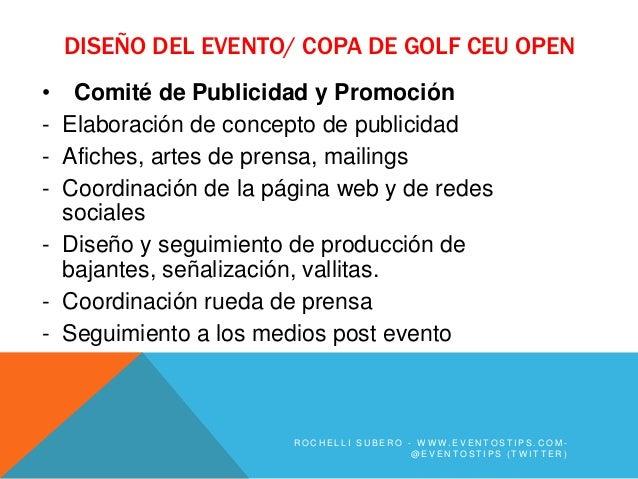 DISEÑO DEL EVENTO/ COPA DE GOLF CEU OPEN• Comité de Publicidad y Promoción- Elaboración de concepto de publicidad- Afiches...