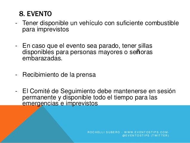 8. EVENTO- Tener disponible un vehículo con suficiente combustible  para imprevistos- En caso que el evento sea parado, te...