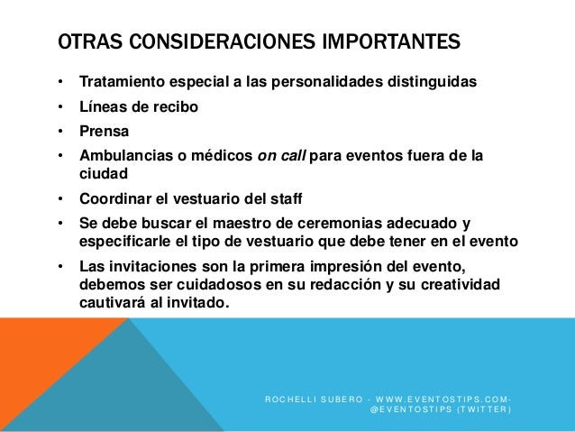 OTRAS CONSIDERACIONES IMPORTANTES•   Tratamiento especial a las personalidades distinguidas•   Líneas de recibo•   Prensa•...