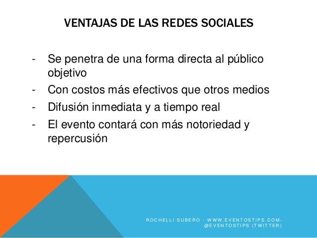 VENTAJAS DE LAS REDES SOCIALES-   Se penetra de una forma directa al público    objetivo-   Con costos más efectivos que o...