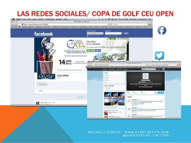 LAS REDES SOCIALES/ COPA DE GOLF CEU OPEN                  ROCHELLI SUBERO - WWW.EVENTOSTIPS.COM-                         ...
