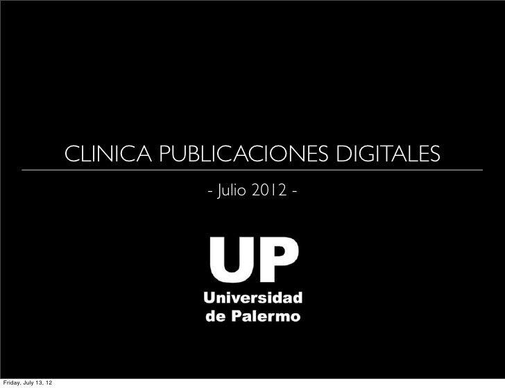 CLINICA PUBLICACIONES DIGITALES                                 - Julio 2012 -Friday, July 13, 12