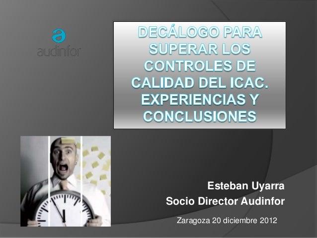 Esteban UyarraSocio Director Audinfor  Zaragoza 20 diciembre 2012