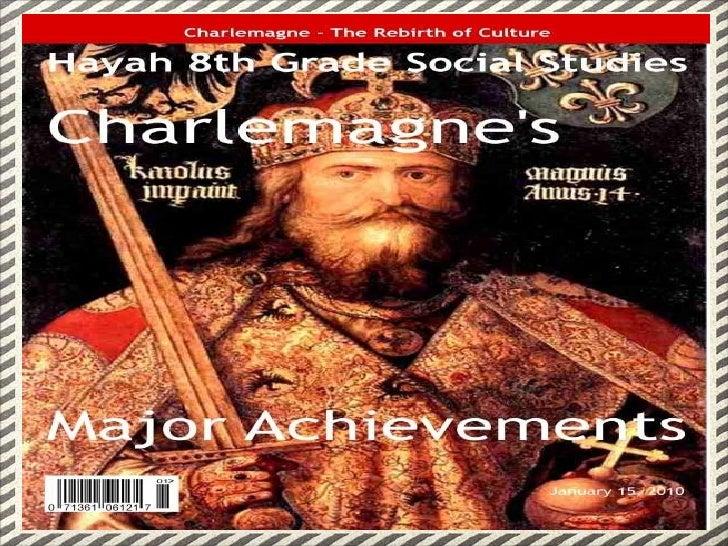 Charelmagne Main Achievements