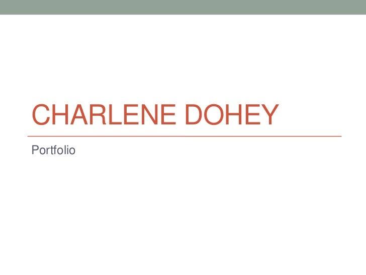 CHARLENE DOHEYPortfolio