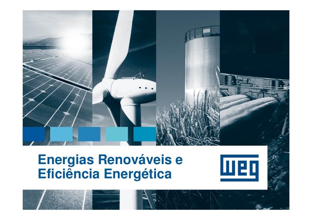 Energias Renováveis eEficiência Energética