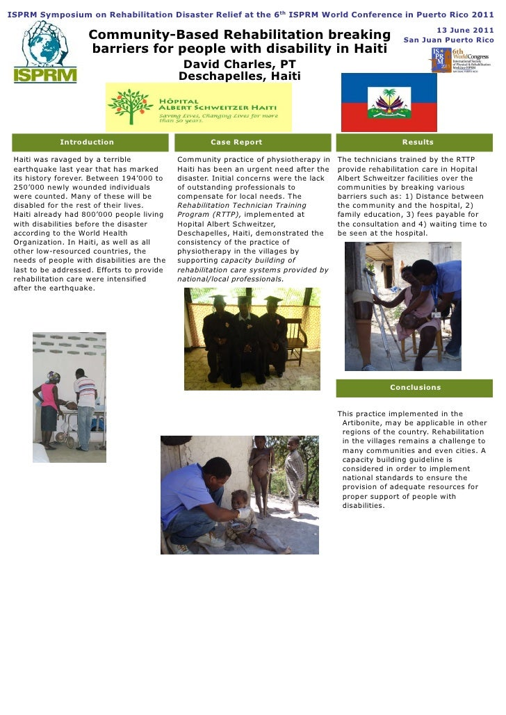 ISPRM Symposium on Rehabilitation Disaster Relief at the 6th ISPRM World Conference in Puerto Rico 2011  <br />13 June 201...