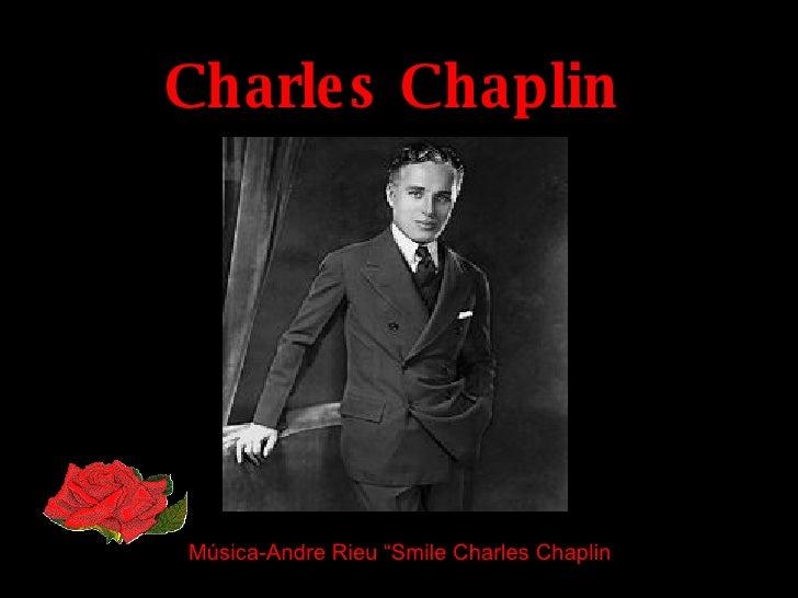 "Charles Chaplin Música-Andre Rieu ""Smile Charles Chaplin"