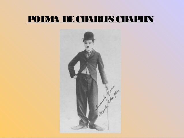 POEMA DE CHARLES CHAPLIN
