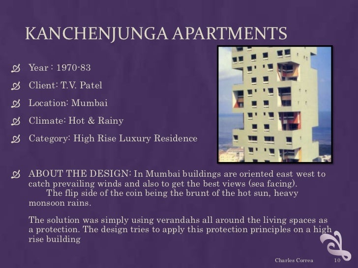 KANCHENJUNGA APARTMENTS Year : 1970-83 Client: T.V. Patel Location: Mumbai Climate: Hot & Rainy Category: High Rise L...