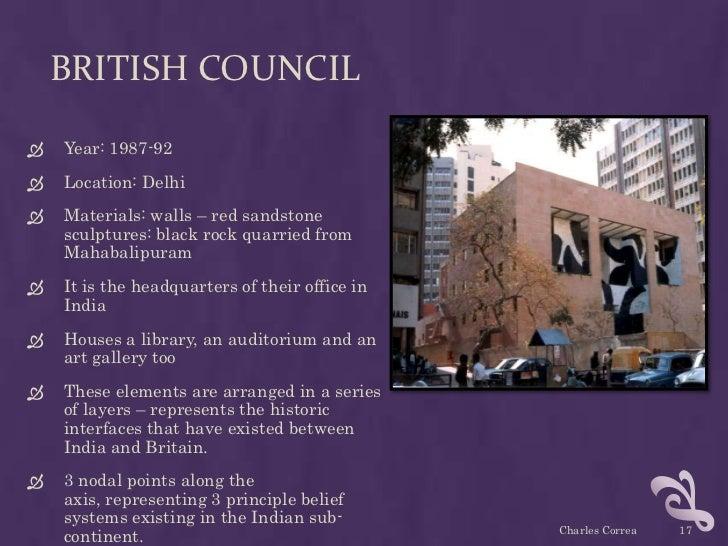 BRITISH COUNCIL   Year: 1987-92   Location: Delhi   Materials: walls – red sandstone    sculptures: black rock quarried...