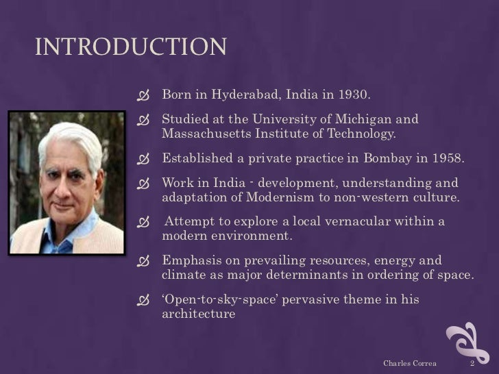 INTRODUCTION       Born in Hyderabad, India in 1930.       Studied at the University of Michigan and        Massachusett...
