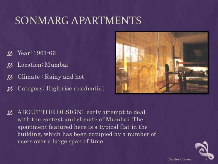 SONMARG APARTMENTS Year: 1961-66 Location: Mumbai Climate : Rainy and hot Category: High rise residential ABOUT THE D...