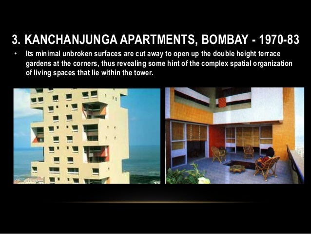 3. KANCHANJUNGA APARTMENTS, BOMBAY - 1970-83 • Its minimal unbroken surfaces are cut away to open up the double height ter...