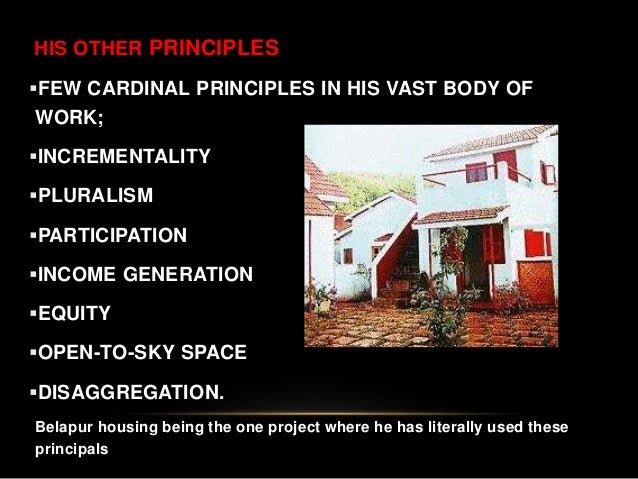 HIS OTHER PRINCIPLES FEW CARDINAL PRINCIPLES IN HIS VAST BODY OF WORK; INCREMENTALITY PLURALISM PARTICIPATION INCOME ...