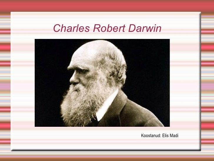 Charles Robert Darwin Koostanud: Elis Madi