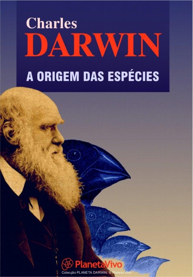 Colecção PLANETA DARWIN: © Planeta Vivo
