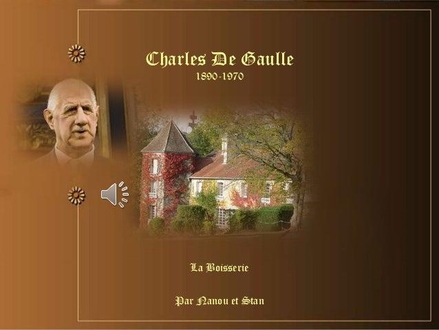 La Boisserie Par Nanou et Stan Charles De Gaulle 1890-1970