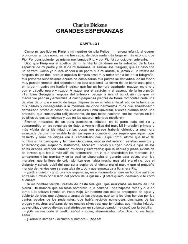 Charles Dickens GRANDES ESPERANZAS CAPITULO I Como mi apellido es Pirrip y mi nombre de pila Felipe, mi lengua infantil, a...
