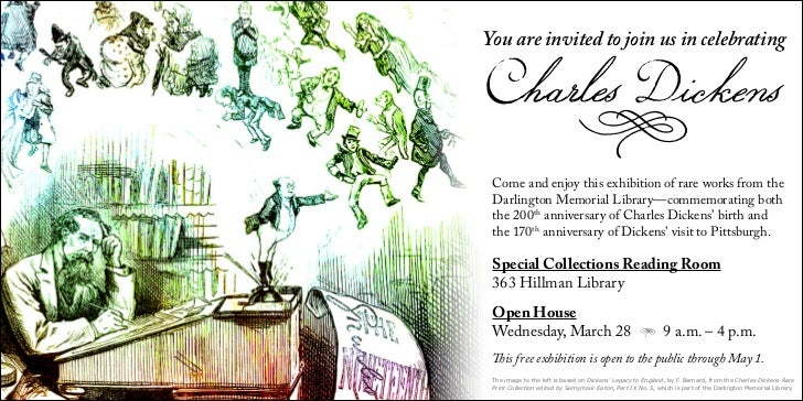 You are invited to join us in celebratingCharles Dickens Come and enjoy this exhibition of rare works from the Darlington ...
