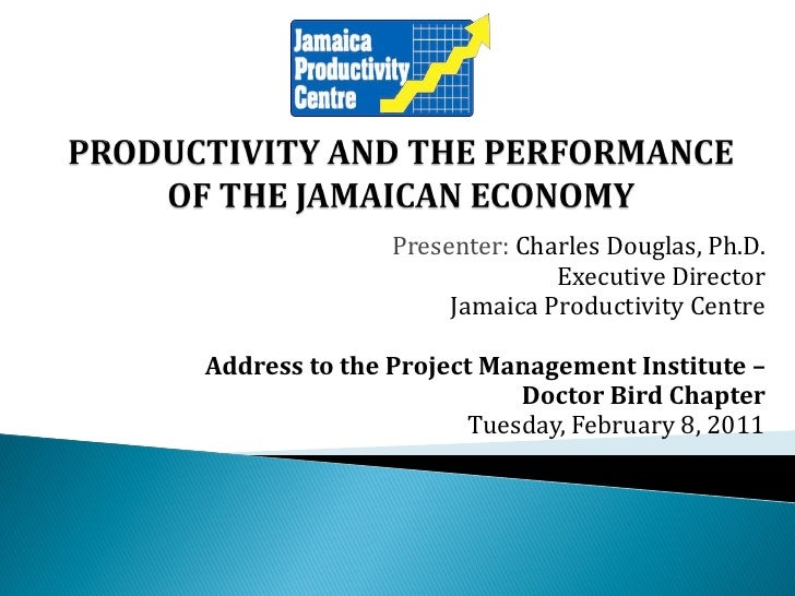 Productivity The Performance Of The Jamaican Economy