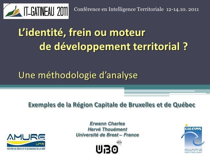 L'identité, frein ou moteur de développement territorial?Une méthodologie d'analyse<br />Conférence en Intelligence Ter...