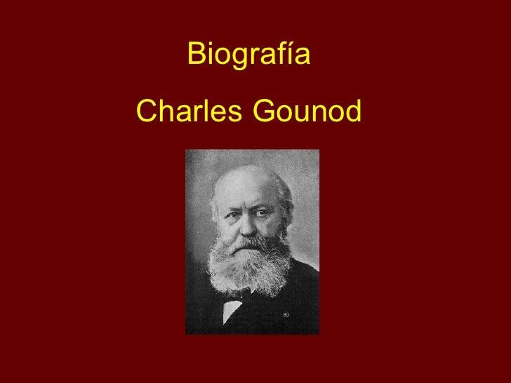 Biografía Charles Gounod